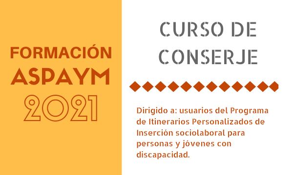 Formación ASPAYM 2021: Curso de conserje en León