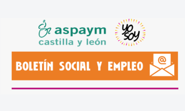 Boletín Social y Empleo de ASPAYM Castilla y León