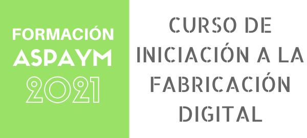 Curso de iniciación a la fabricación digital en Burgos